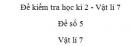 Đề số 5 - Đề kiểm tra học kì 2 - Vật lí 7