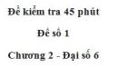 Đề kiểm tra 45 phút (1 tiết) - Đề số 1 - Chương 2 - Đại số 6