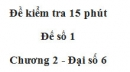 Đề kiểm tra 15 phút - Đề số 1 - Bài 7, 8 - Chương 1 - Đại số 6