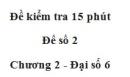 Đề kiểm tra 15 phút - Đề số 2 - Bài 7, 8 - Chương 2 - Đại số 6
