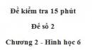 Đề kiểm tra 15 phút - Đề số 2 - Chương 2 - Hình học 6