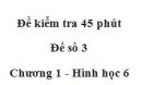 Đề kiểm tra 45 phút (1 tiết) - Đề số 3 - Chương 1 - Hình học 6