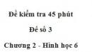Đề kiểm tra 45 phút (1 tiết) - Đề số 3 - Chương 2 - Hình học 6