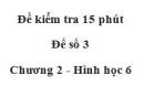 Đề kiểm tra 15 phút - Đề số 3 - Chương 2 - Hình học 6