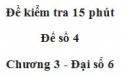 Đề kiểm 15 phút - Đề số 4 - Chương 3 - Đại số 6
