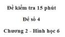 Đề kiểm tra 15 phút - Đề số 4 - Chương 2 - Hình học 6
