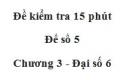 Đề kiểm tra 15 phút - Đề số 5 - Chương 3 - Đại số 6