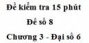 Đề kiểm tra 15 phút - Đề số 8 - Chương 3 - Đại số 6