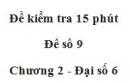 Đề kiểm tra 15 phút - Đề số 9 - Bài 10, 11, 12 - Chương 2 - Đại số 6