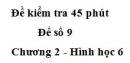 Đề kiểm tra 45 phút (1 tiết) - Đề số 9 - Chương 2 - Hình học 6
