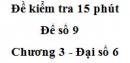 Đề kiểm 15 phút - Đề số 9 - Chương 3 - Đại số 6