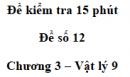 Đề kiểm tra 15 phút - Đề số 12 - Chương 3 - Vật lí 9