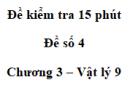 Đề kiểm tra 15 phút - Đề số 4 - Chương 3 - Vật lí 9