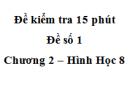 Đề kiểm tra 15 phút - Đề số 1 - Bài 1 - Chương 2 - Hình học 8