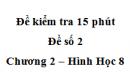 Đề kiểm tra 15 phút - Đề số 2 - Bài 3 - Chương 2 - Hình học  8