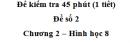 Đề kiểm tra 45 phút (1 tiết ) - Đề số 2 - Chương 2 - Hình học 8