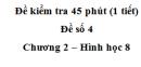 Đề kiểm tra 45 phút (1 tiết ) - Đề số 4 - Chương 2 - Hình học 8