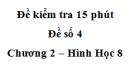 Đề kiểm tra 15 phút - Đề số 4 - Bài 1 - Chương 2 - Hình học 8