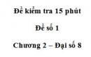 Đề kiểm tra 15 phút - Đề số 1 - Bài 8 - Chương 2 - Đại số 8