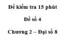 Đề kiểm tra 15 phút - Đề số 4 - Bài 2 - Chương 2 - Đại số 8