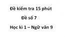 Đề số 7 - Đề kiểm tra 15 phút - Học kì 1 - Ngữ văn 9