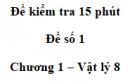 Đề kiểm tra 15 phút - Đề số 1 - Chương 1 - Vật lí 8