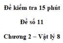 Đề kiểm tra 15 phút - Đề số 11 - Chương 2 - Vật lí 8