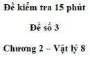 Đề kiểm tra 15 phút - Đề số 3 - Chương 2 - Vật lí 8