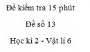 Đề kiểm tra 15 phút - Đề số 13 - Chương 2 - Vật lí 6