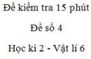 Đề kiểm tra 15 phút - Đề số 4 - Chương 2 - Vật lí 6