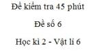 Đề kiểm tra 45 phút (1 tiết) - Đề số 6 - Chương 2 - Vật lí 6