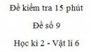 Đề kiểm tra 15 phút - Đề số 9 - Chương 2 - Vật lí 6