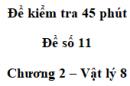 Đề kiểm tra 45 phút (1 tiết) - Đề số 11 - Chương 2 - Vật lí 8