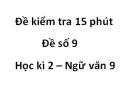 Đề số 9 - Đề kiểm tra 15 phút - Học kì 2 - Ngữ văn 9