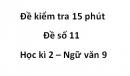 Đề số 11 - Đề kiểm tra 15 phút - Học kì 2 - Ngữ văn 9