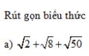 Trả lời câu hỏi 2 Bài 6 trang 25 SGK Toán 9 Tập 1