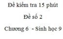 Đề kiểm tra 15 phút - Đề số 2 - Chương 6 - Sinh học 9