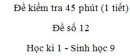 Đề kiểm tra 45 phút (1 tiết) - Đề số 12 - Học kì 1 - Sinh học 9