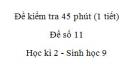 Đề kiểm tra 45 phút (1 tiết) - Đề số 11 - Học kì 2 - Sinh học 9
