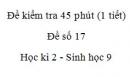 Đề kiểm tra 45 phút (1 tiết) - Đề số 17 - Học kì 2 - Sinh học 9
