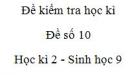 Đề số 10 - Đề kiểm tra học kì 2 - Sinh học 9