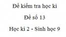 Đề số 13 - Đề kiểm tra học kì 2 - Sinh học 9