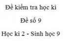 Đề số 9 - Đề kiểm tra học kì 2 - Sinh học 9