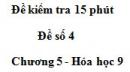 Đề kiểm tra 15 phút – Đề số 4 – Chương 5 – Hóa học 9