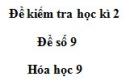 Đề số 9 - Đề kiểm tra học kì 2 – Hóa học 9