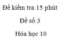 Đề kiểm tra 15 phút - Chương 2 - Đề số 2 -  Hóa học 10