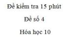 Đề kiểm tra 15 phút - Chương 3 - Đề số 1 -  Hóa học 10