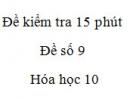Đề kiểm tra 15 phút - Chương 6 - Đề số 2 -  Hóa học 10