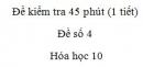 Đề kiểm tra 45 phút (1 tiết) - Chương 3 - Đề số 1 -  Hóa học 10