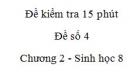 Đề kiểm tra 15 phút - Đề số 4 - Chương 2 - Sinh học 8